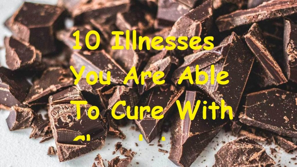Illnesses You Are Able To Cure With Chocolate